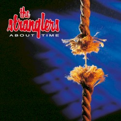 About Time by The Stranglers