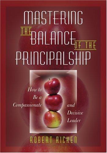 Mastering the Balance of the Principalship